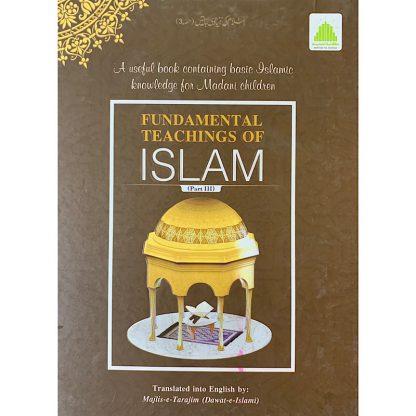 Fundamental Teachings of Islam - Part 3