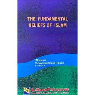 The Fundamental Beliefs of Islam