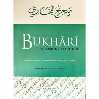 Bukhari The Sublime Tradition