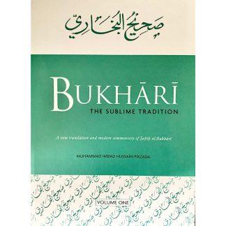 Bukhari The Sublime Tradition