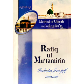 Rafiq ul Mutamirin - Method of Umrah