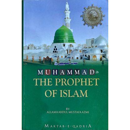 Muhammad The Prophet of Islam