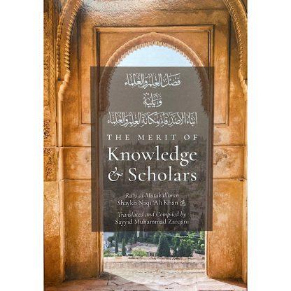 The Merit Of Knowledge & Scholars